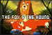 The Fox & the Hound